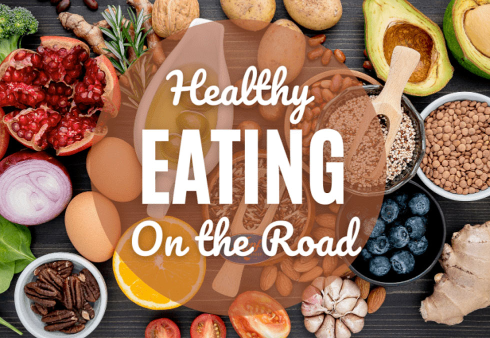 Healthy Eating On The Road: 4 Driver Tips